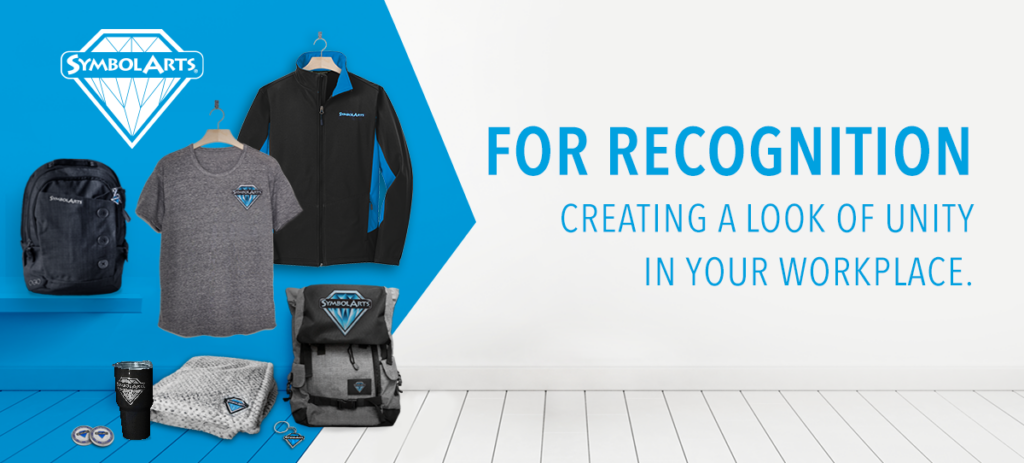 For Recognition. Creating a look of Unity in your workplace with custom apparel